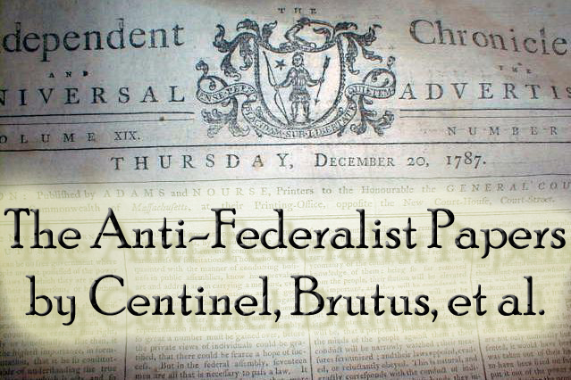 who were the antifederalist and why There were all sorts of reasons why anti-federalists might oppose ratification (on this point, see the scholarship of saul cornell, who breaks anti-federalist thought out into several the anti-federalists were never much of a political party they had no formal.
