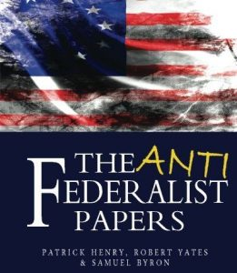 Anti-Federalist Two,The idea of consolidation is abhorrent to the people of this country
