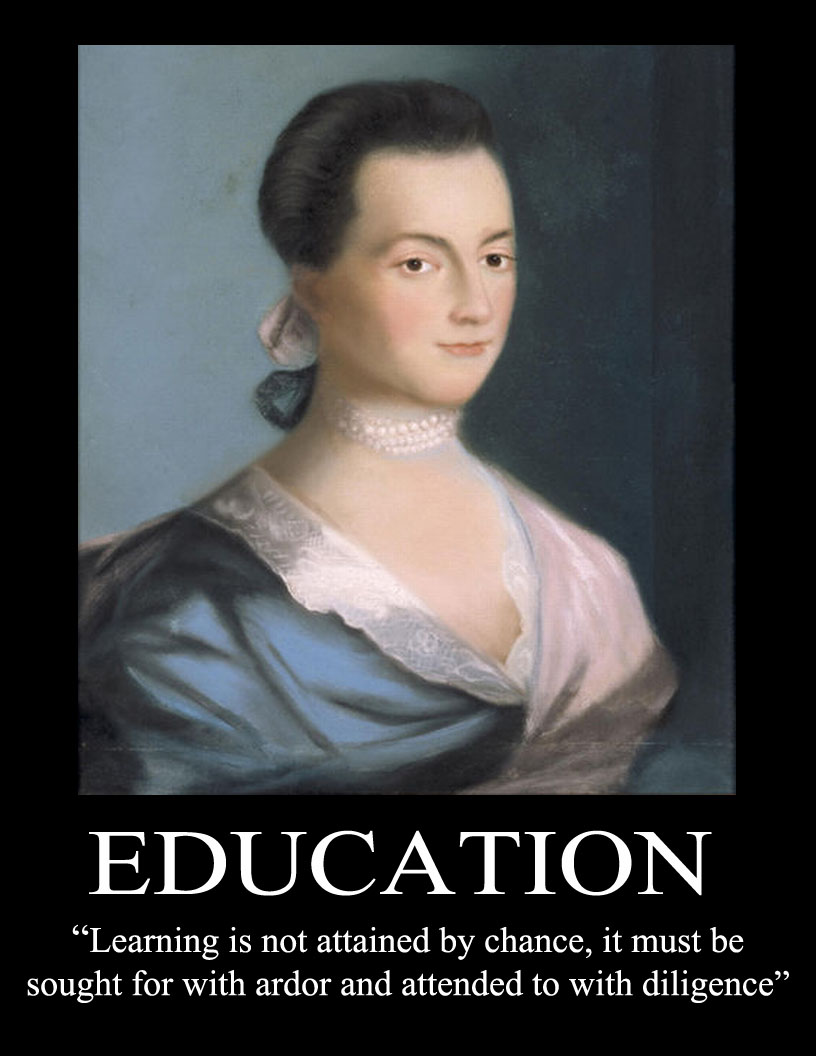Abigail Adams Quotes Impressive Adams Poster Education  Education Must Be Sought For With Ardor