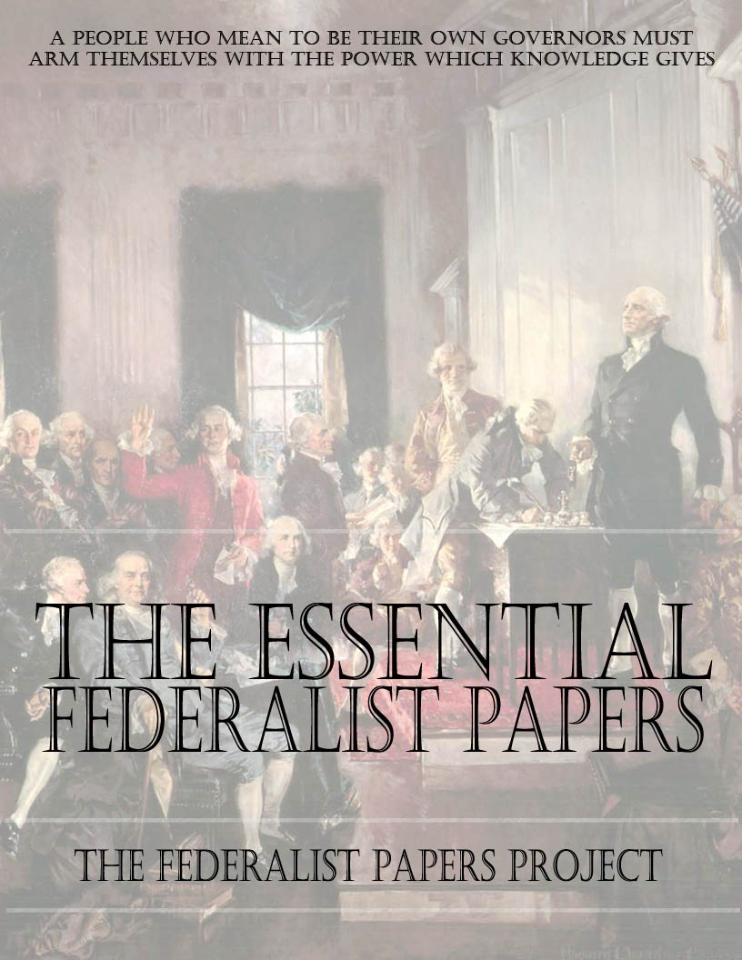 The essential federalist papers