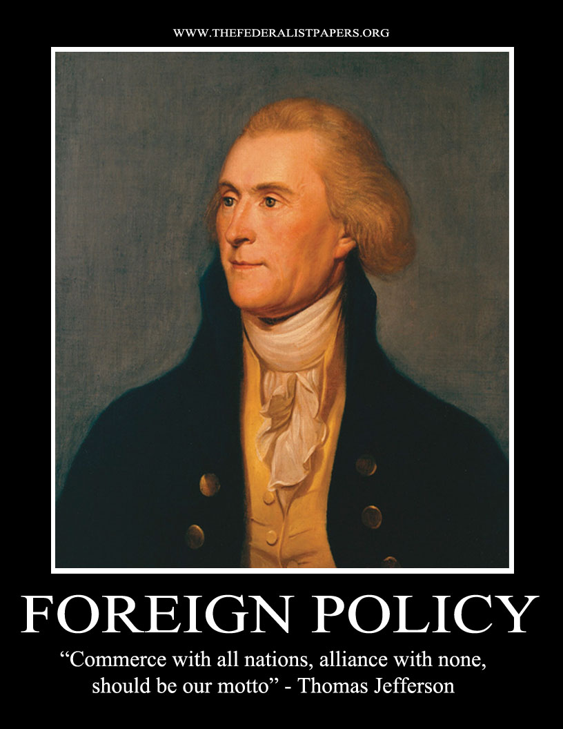 Thomas jefferson poster foreign policy commerce with all alliance