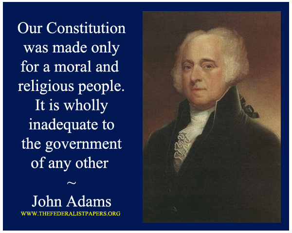 John Adams Poster, The constitution was made for a moral and religious people