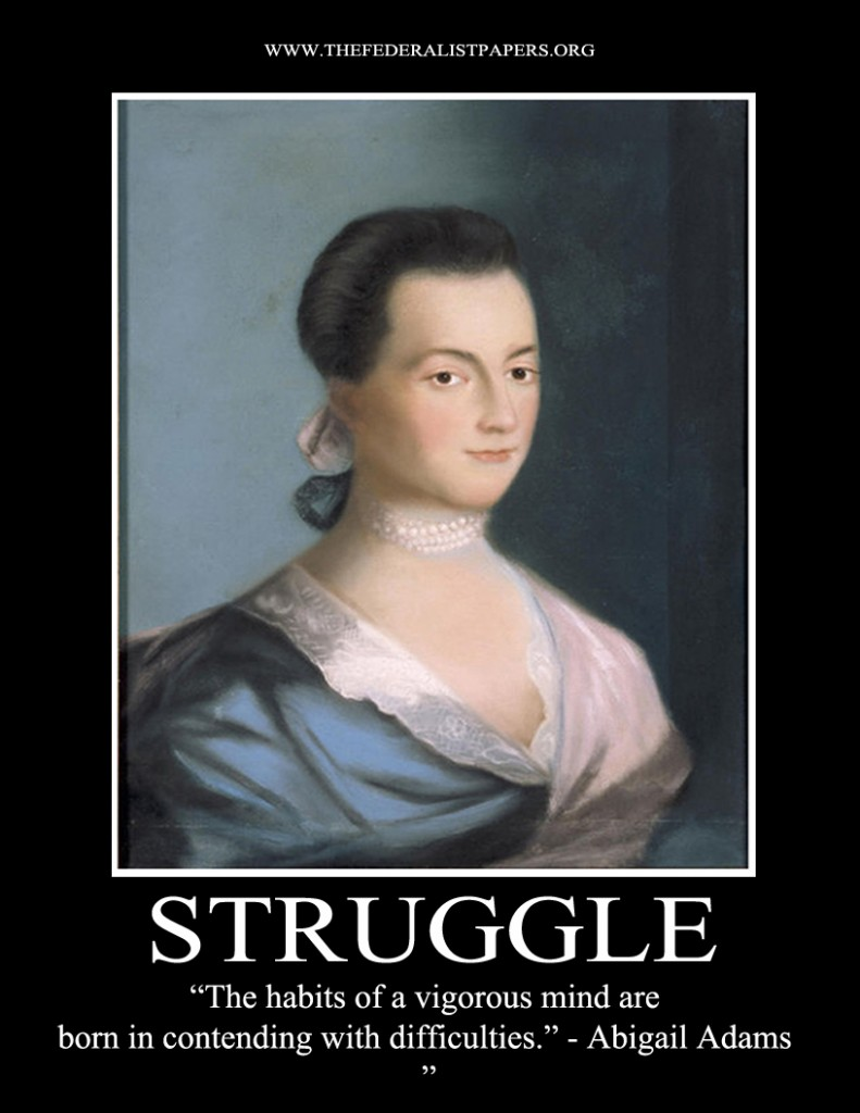 Abigail Adams Quotes Adams Poster A Vigorous Mind Is Born Contending With Difficulties