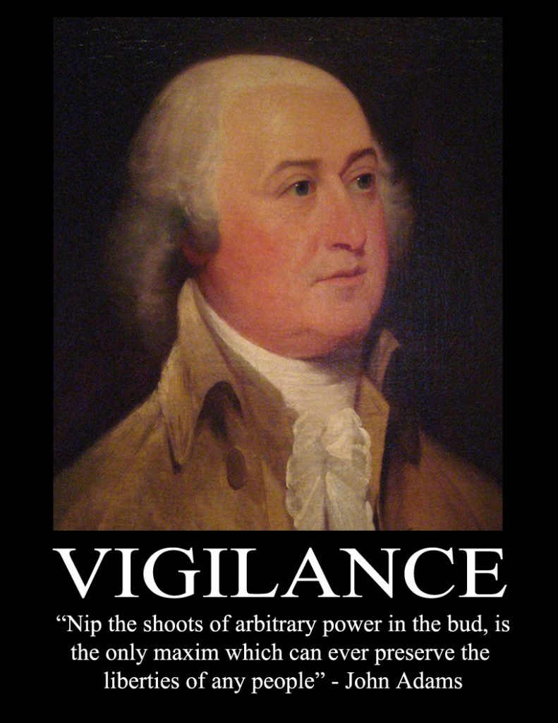 John Adams Poster - Vigilance - Nip the shoots or arbitrary power in the bud