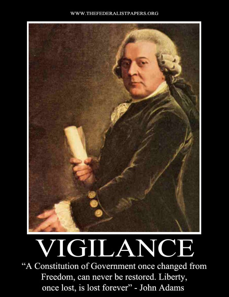 John Adams Poster, Vigilance - Liberty Once Lost is Lost Forever