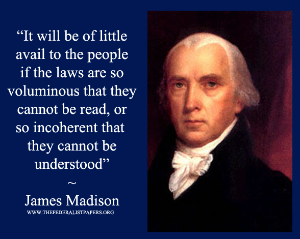 James Madison Poster  Laws Must Be Easy To Read Or They