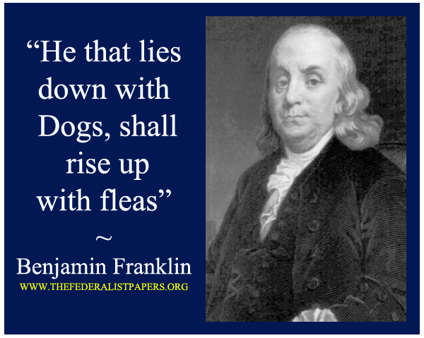 Benjamin Franklin Poster, He that lies down with Dogs, shall rise up with fleas