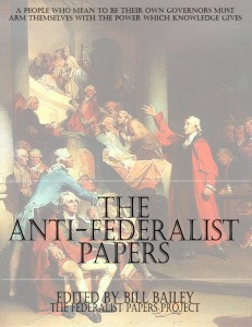 Anti-Federalist Papers Special Edition edited by Bill Bailey book cover
