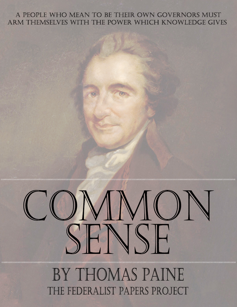 Common Sense By Thomas Paine The Federalist Papers
