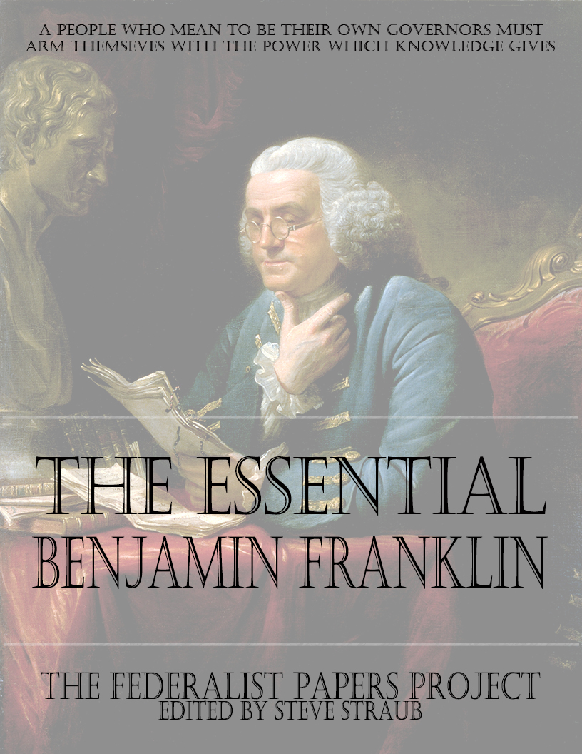 benjamin franklin and religion essay Ja leo lemay's essay, benjamin franklin, rather than discussing the aphorisms in the text that point to the disjunction between words and actions, examines the multiple narrators and the structure of the preface to support his thesis that in this work franklin not only defends his almanac but also mocks its critics.