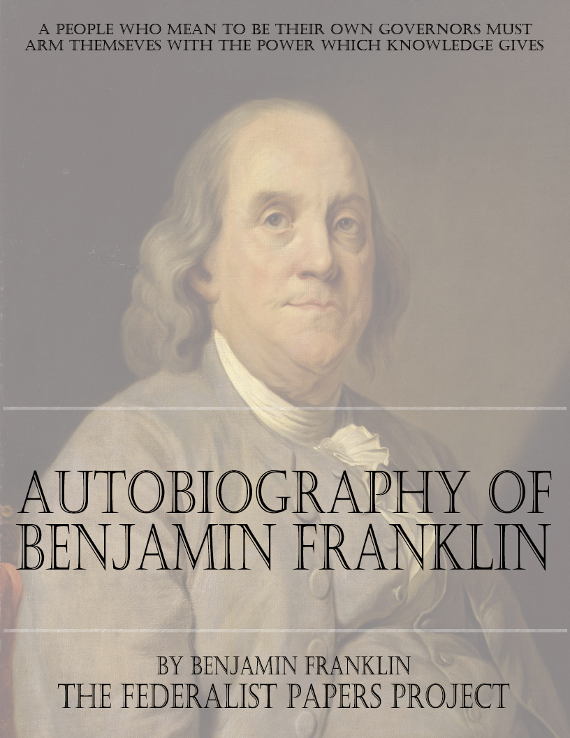 ben franklin autobiography thesis Free benjamin franklin papers, essays, and research papers.