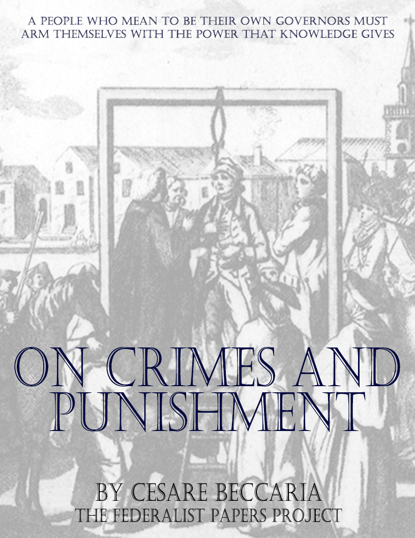 ebooks archives • page of • the federalist papers essay on crimes and punishment by cesare beccaria