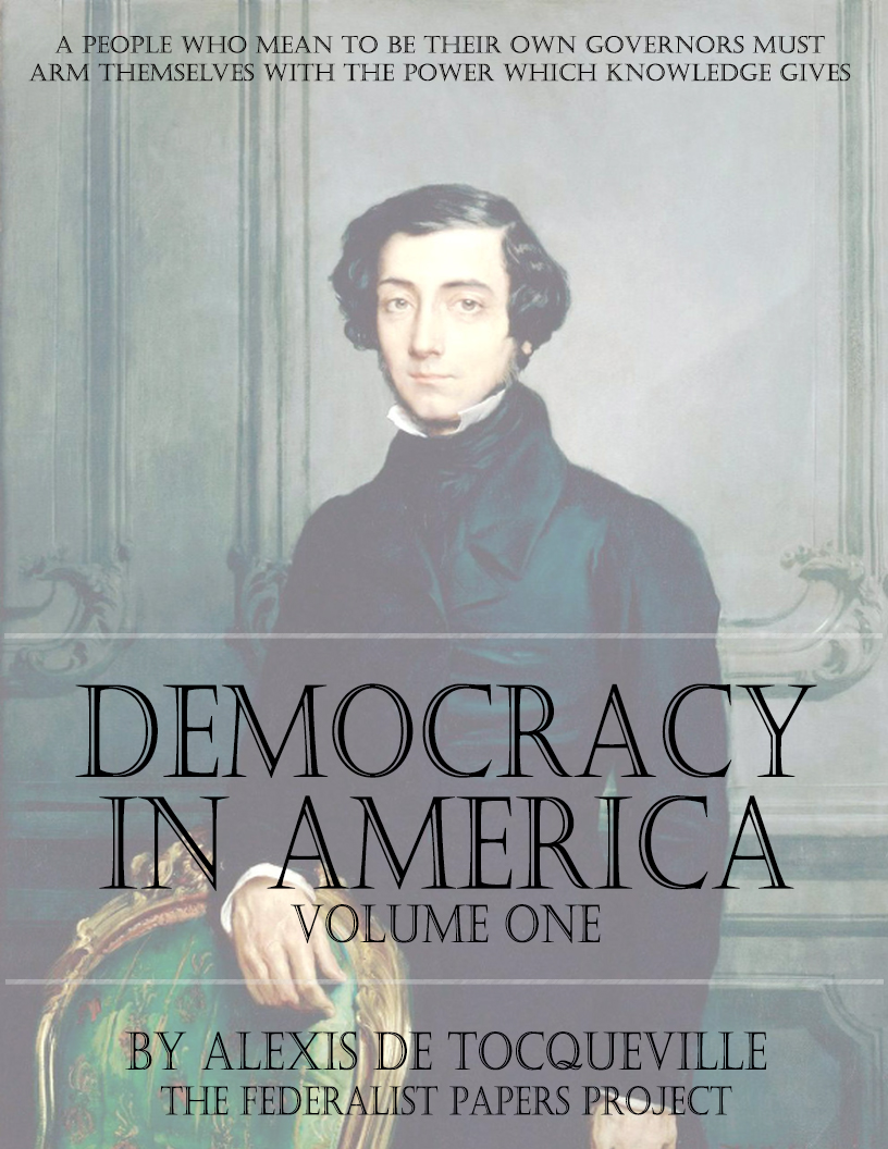 democracy in america volume one by alexis de tocqueville  democracy in america volume one by alexis de tocqueville book cover