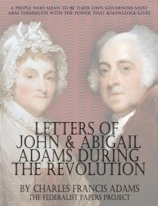 """The Letters of John and Abigail Adams"" by Charles Francis Adams Book Cover"