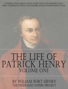 The Life of PAtrick Henry - Volume One - Book Cover