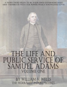 The Life And Public Services of Samuel Adams – Volume One Book Cover