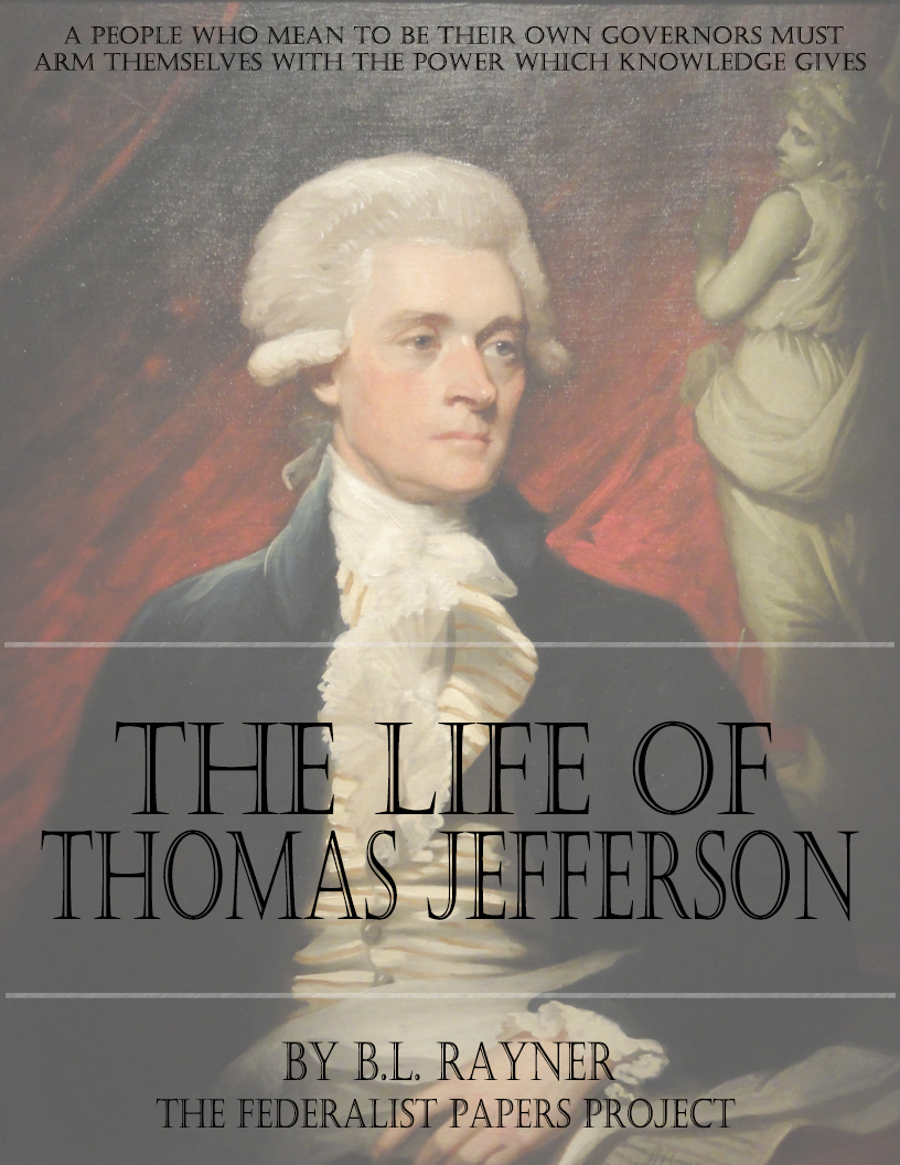the significant life of thomas jefferson Thomas jefferson was is best known for being the primary author of the declaration of independence on his tombstone he wished this and 2 other things to be recorded.