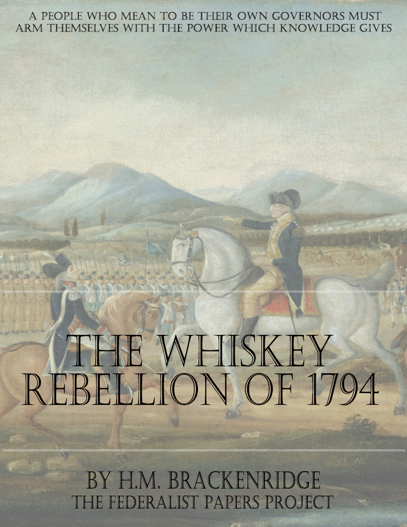 the whiskey rebellion by h m brackenridge the whiskey rebellion of 1794 book cover