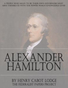 The Life of Alexander Hamilton by Henry Cabot Lodge book cover
