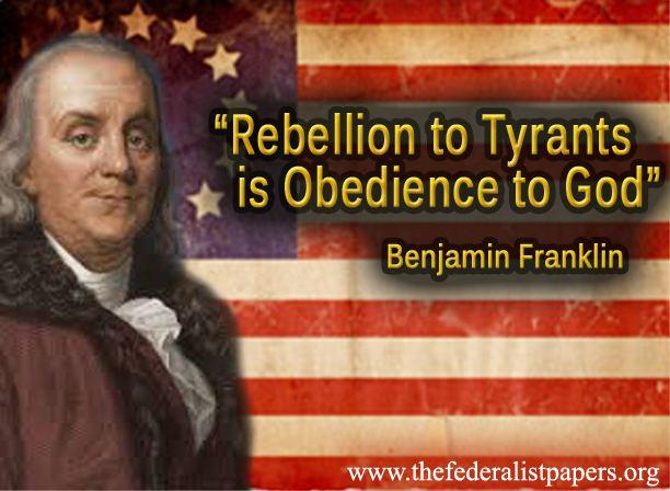 Benjamin Franklin Poster - Rebellion to Tyrants
