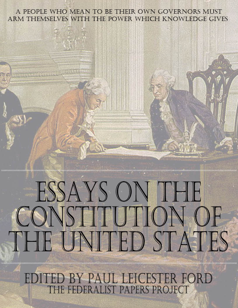 essays on the constitution of the united states essay on the united states of america cover page