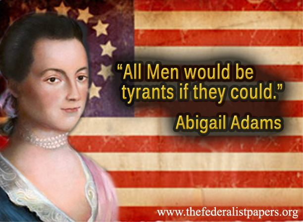 The life in politics of abigail adams