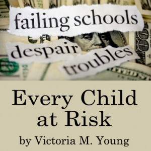 Every Child At Risk by Victoria M. Young