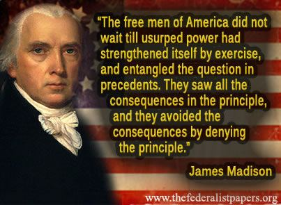 James Madison Quote, The Free Men of America