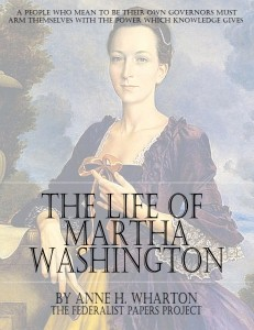 "The Life of Martha Washington"" by Anne H. Wharton book cover"