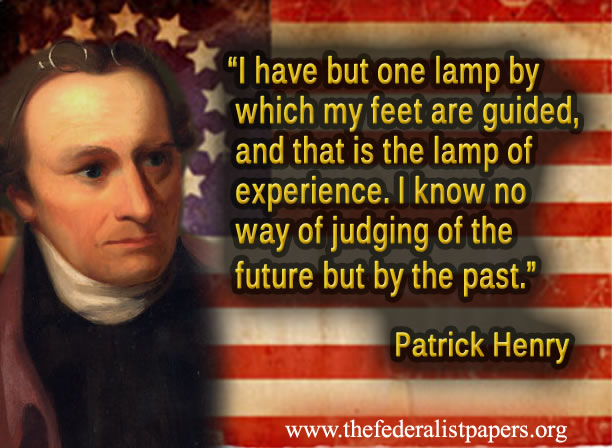 Patrick Henry, The lamp of experience