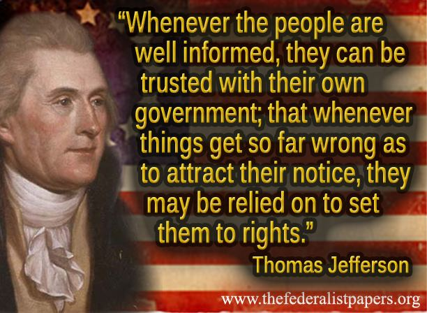 Thomas Jefferson, An Informed Populace is Essential to Liberty