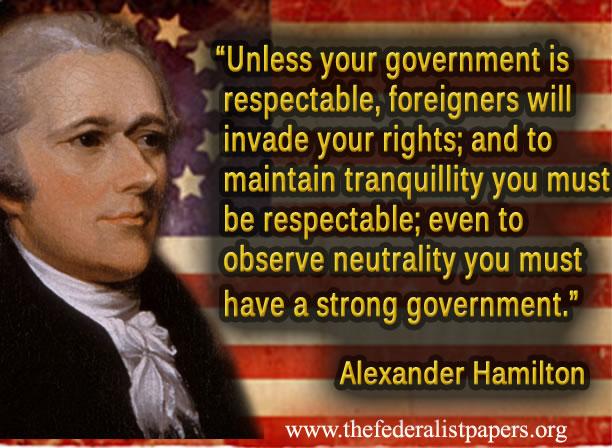 Alexander Hamilton, Respectable Government
