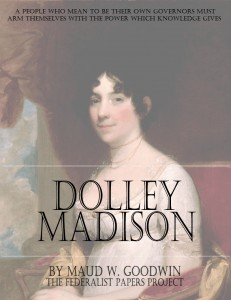 """""""Dolley Madison"""" by Maud W. Goodwin Book Cover"""
