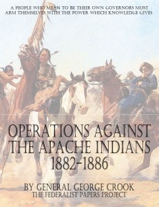 """""""Operations Against The Apache Indians"""" by General George Crook  Book Cover"""