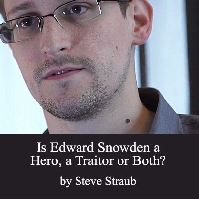 snowden is no hero essay 21122013  yes, edward snowden is a traitor  and dumped it on the doorsteps of largely foreign newspapers as he no doubt fully understood,.