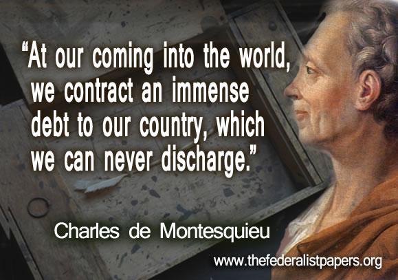 Montesquieu, Your debt to your country