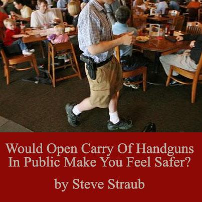 Open Carry of handguns in public