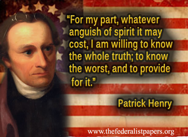 Patrick Henry, To know the truth