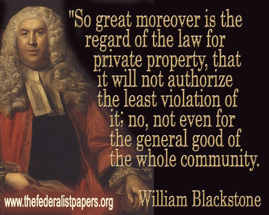 Sir William Blackstone, Private Property and the Law