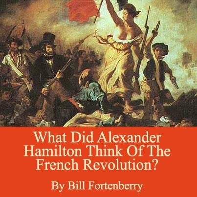 The French Revolution, Alexander Hamilton