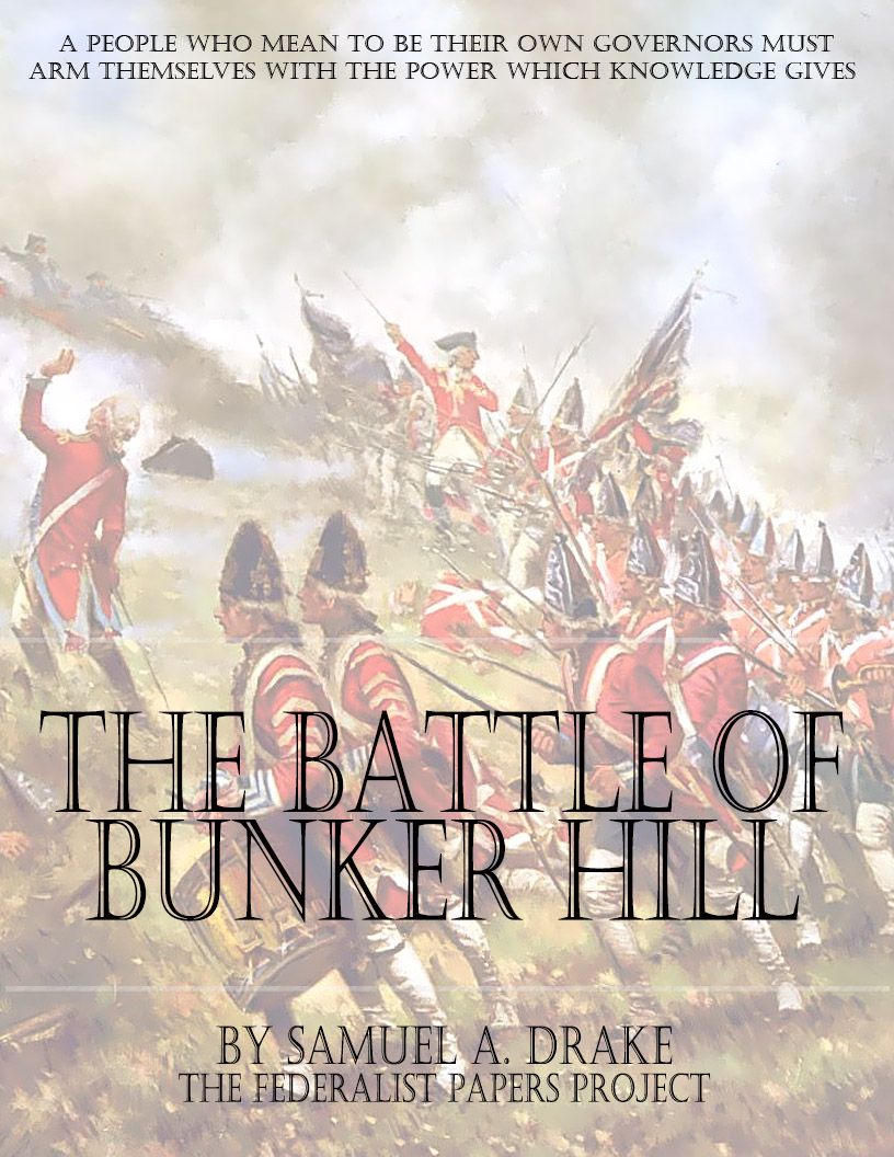 the battle of bunker hill essay Free essay: taking place in 1775, at the start of the revolutionary war, the battle  of bunker hill was a needed victory early in the war to get the soldiers.
