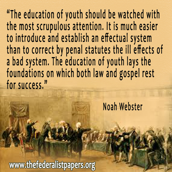 Samuel Adams Quotes: Noah Webster, The Education Of Youth
