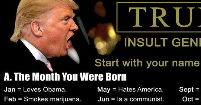 imageedit_3203_9261525116 start with your name to generate a hilarious trump insult!