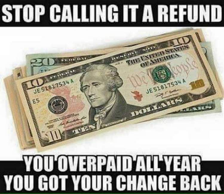 imageedit_5684_6470920406 brutal meme reveals no such thing as a tax refund!