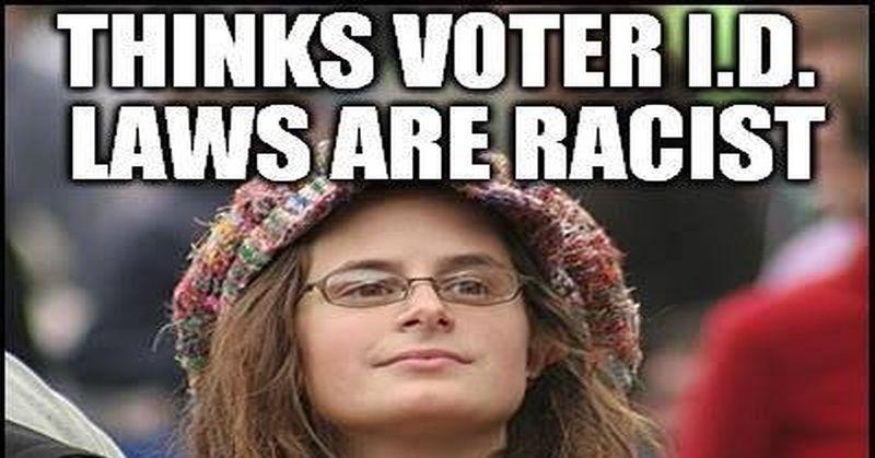 Liberal Stupidity On  U0026quot Racist U0026quot  Voter Id Laws Brilliantly