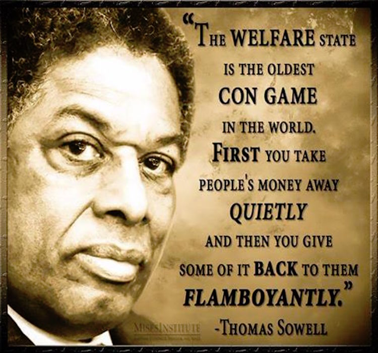 thomas sowell explains why the welfare state is a con game