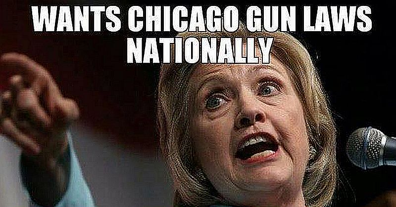 Meme Exposes Hard Truth About Hillary Clinton And Chicago Gun Laws
