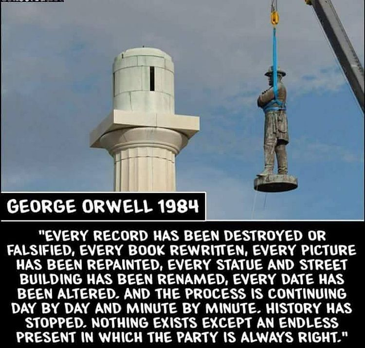 1984 George Orwell Quotes: Orwell Explains Problem With Tearing Down Monuments