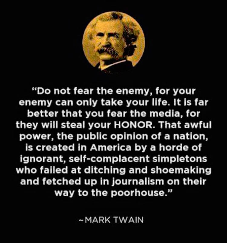 This Fantastic Mark Twain Quote About Media Is Still True Today Adorable Mark Twain Quotes